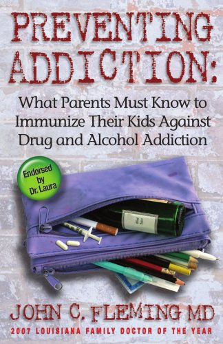 Preventing Addiction - John C. Fleming