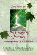 The Ongoing Journey: Awakening Spiritual Life in At-Risk Youth