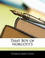 That Boy of Norcott's