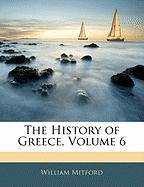 The History of Greece, Volume 6