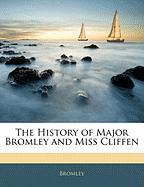 The History of Major Bromley and Miss Cliffen