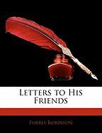 Letters to His Friends