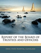 Report of the Board of Trustees and Officers