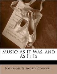 Music: As It Was, and as It Is