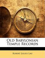 Old Babylonian Temple Records