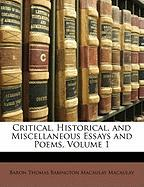 Critical, Historical, and Miscellaneous Essays and Poems, Volume 1