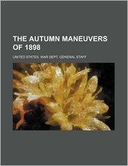 The Autumn Maneuvers of 1898