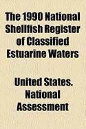 The 1990 National Shellfish Register of Classified Estuarine Waters
