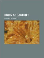 Down at Caxton's