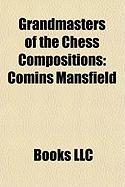 Grandmasters of the Chess Compositions: Comins Mansfield, List of Grandmasters for Chess Composition, Milan Vukcevich, Genrikh Gasparyan