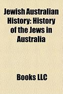 Jewish Australian History: History of the Jews in Australia