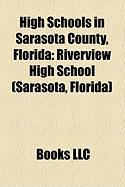 High Schools in Sarasota County, Florida: Riverview High School (Sarasota, Florida)