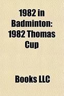 1982 in Badminton: 1982 Thomas Cup