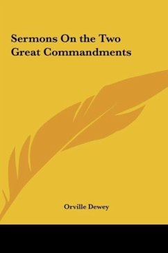 Sermons on the Two Great Commandments