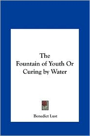 The Fountain of Youth or Curing by Water
