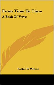 From Time to Time: A Book of Verse