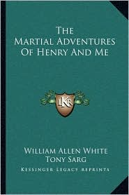 The Martial Adventures of Henry and Me