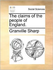 The Claims of the People of England.