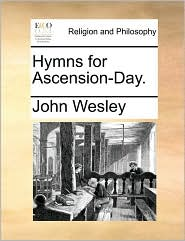 Hymns for Ascension-Day.