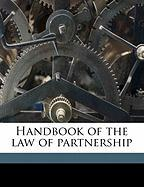 Handbook of the Law of Partnership