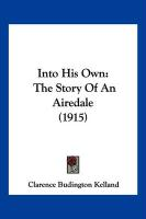 Into His Own: The Story of an Airedale (1915)