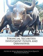 Financial Securities: Investment Funds and Derivatives