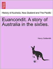 Euancondit. a Story of Australia in the Sixties.