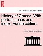 History of Greece. with Portrait, Maps and Index. Fourth Edition.