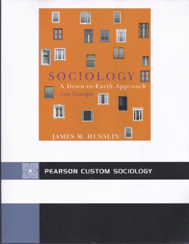 Sociology: A Down-to-Earth Approach CORE Concepts (5th Edition) - James M. Henslin