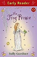 The Frog Prince (Early Reader: Princesses)