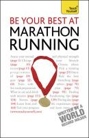 Teach Yourself be Your Best at Marathon Running