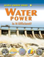 Water Power: Is It Efficient?. Jim Pipe