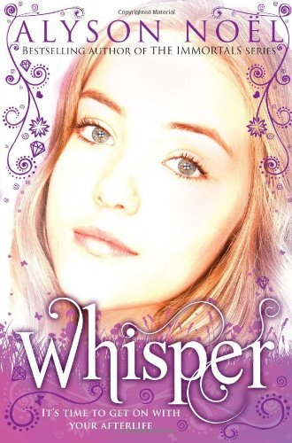 A Riley Bloom Novel: Whisper - Alyson Noel