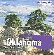 Oklahoma: The Sooner State