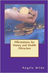 Affirmations for Money and Wealth Attraction