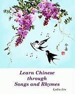 Learn Chinese Through Songs and Rhymes