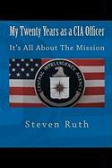 My Twenty Years as a CIA Officer