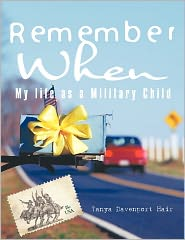 Remember When: My Life as a Military Child