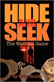 Hide and Seek: The Warrant Game