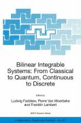 Bilinear Integrable Systems, from Classical to Quantum, Continuous to Discrete