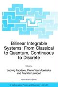 Bilinear Integrable Systems: From Classical to Quantum, Continuous to Discrete