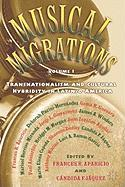Musical Migrations, Volume I: Transnationalism and Cultural Hybridity in Latin/O America