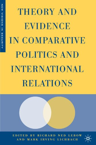 Theory and Evidence in Comparative Politics and International Relations (New Visions in Security) - Richard Ned Lebow; Mark Lichbach
