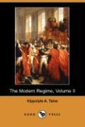 The Modern Regime, Volume II (Dodo Press)