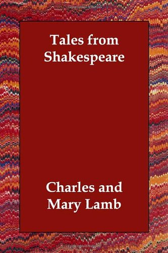 Tales from Shakespeare - Charles and Mary Lamb