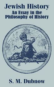 Jewish History: An Essay in the Philosophy of History