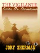 The Vigilante: Santa Fe Showdown