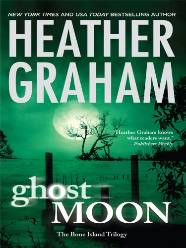 Ghost Moon (Basic) - Heather Graham