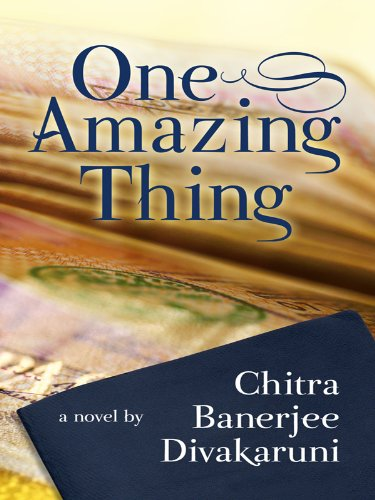 One Amazing Thing (Wheeler Hardcover) - Chitra Banerjee Divakaruni