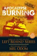 Apocalypse Burning: The Earth's Last Days: The Battle Lines Are Drawn